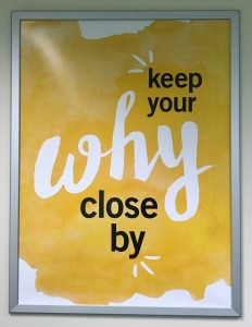 Keep Your Why